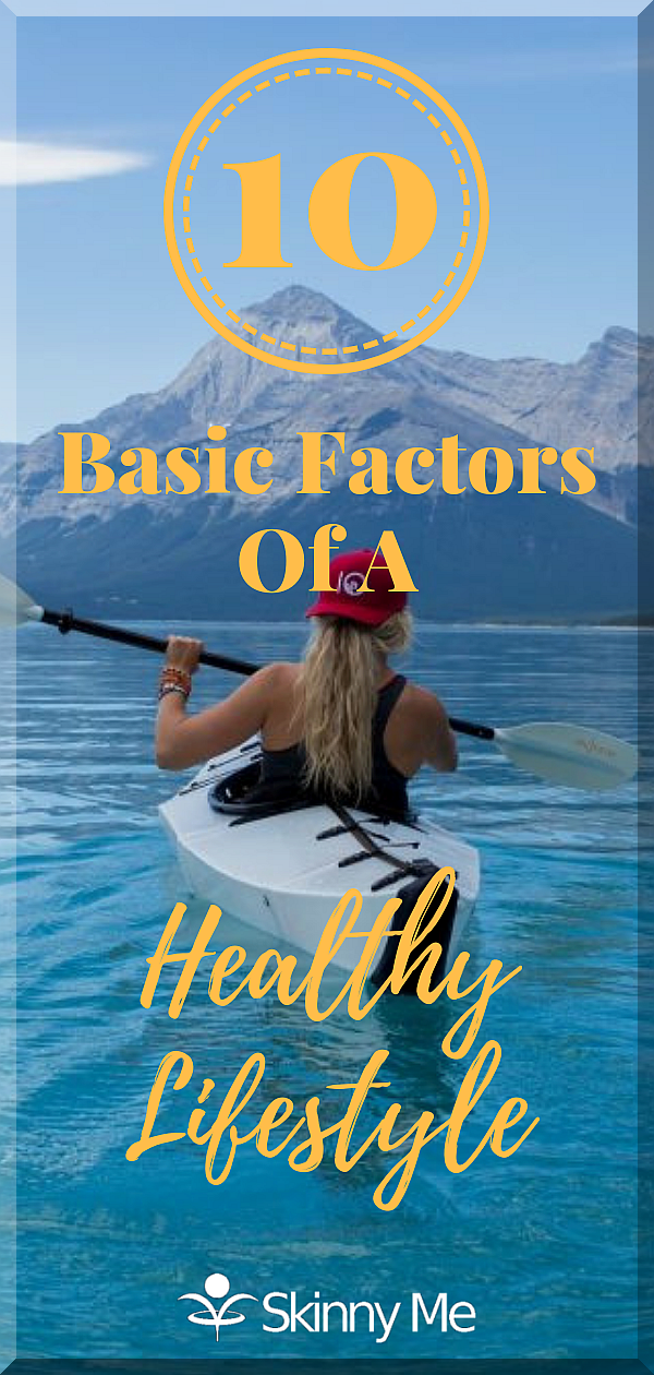 10 Basic Factors Of A Healthy Lifestyle