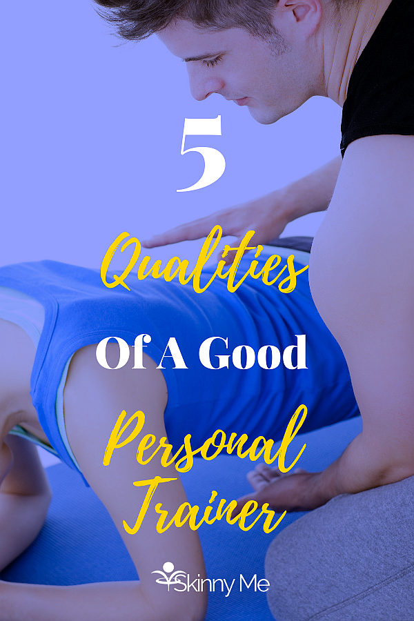 5 Qualities Of A Good Personal Trainer