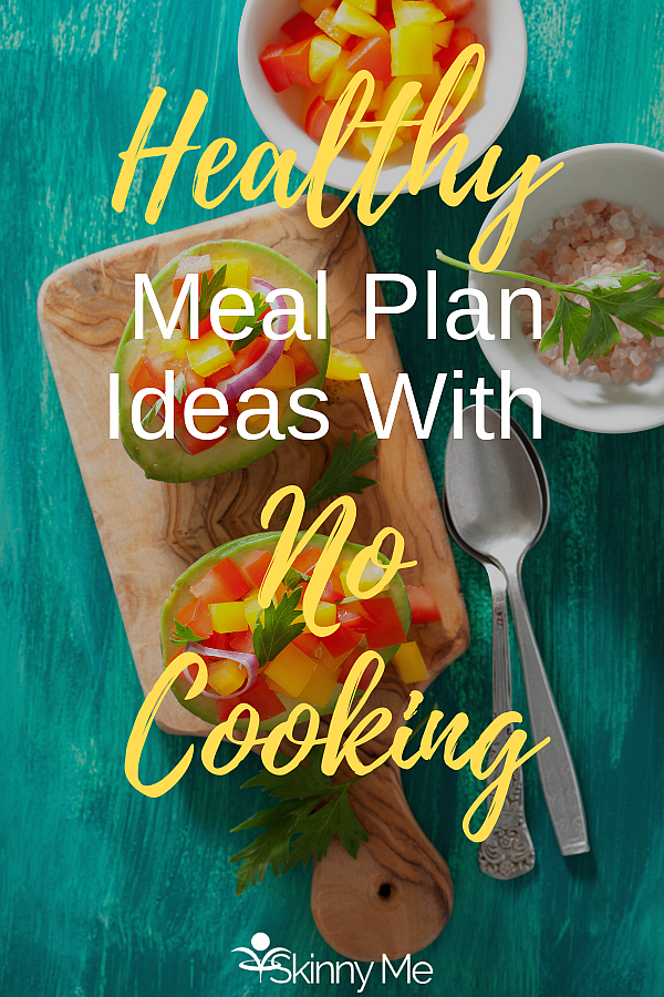 Healthy Meal Plan Ideas Without Cooking